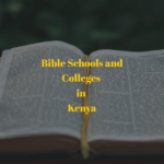 Bible Schools and Colleges in Kenya